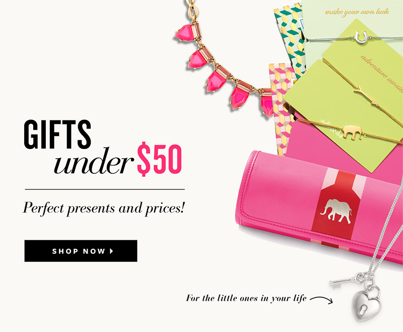 Gifts under $50 - Perfect presents and prices. Shop Now